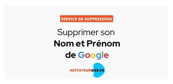 service-suppression-nom-prenom-google